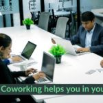 How Coworking Spaces Helps You in Your Business